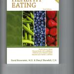 Guide to Healthy Eating By Brownstein Food  best medicine.  Media, diet associations, & food corporations will lead yo astray when it comes to providing information on how to achieve you optimal health.  easy steps in this book for making the right food choices, recipes assist you ....